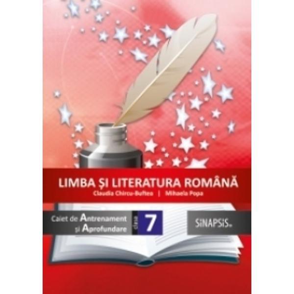 Limba si literatura romana Caiet de antrenament si aprofundare clasa a VII a