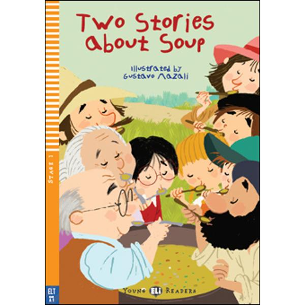 CEFR LevelBelow A1ThemeFamilyThese are two traditional stories around getting the ingredients to make soupIn the first one retold in a famous version by Aleksey Tolstoy who will help grandpa pull up a huge turnip to make soup for his family In the second of central European origin how can a poor man make a delicious soup Both stories have a strong strand of humour