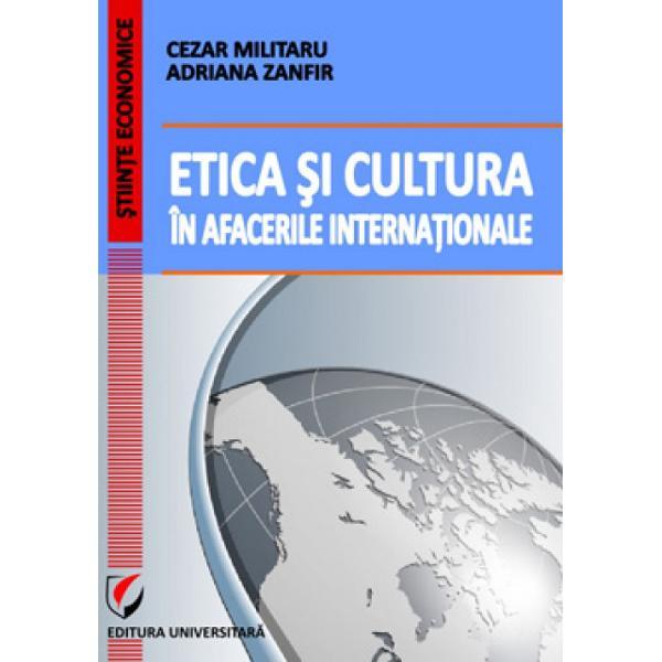 Etica si cultura in afacerile internationale