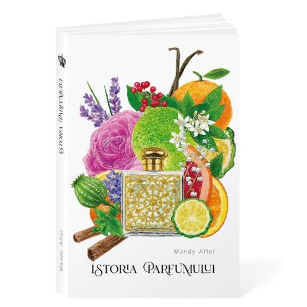"""Parfumul &537;i istoria lui din Antichitate &537;i Evul Mediu pân&259; la alchimi&537;ti &537;i designul aromelor secolului XXICouture fragrance… unul dintre cele mai cochete secrete &537;i Mandy Aftel aromadesignerul celor mai mari nume de la Hollywood""""Parfumes couturepentru sim&539;uri &537;i suflet""""Vanity Fair""""Wild Roses l-am conceput pe rela&539;ia dintre cais&259; &537;i"""