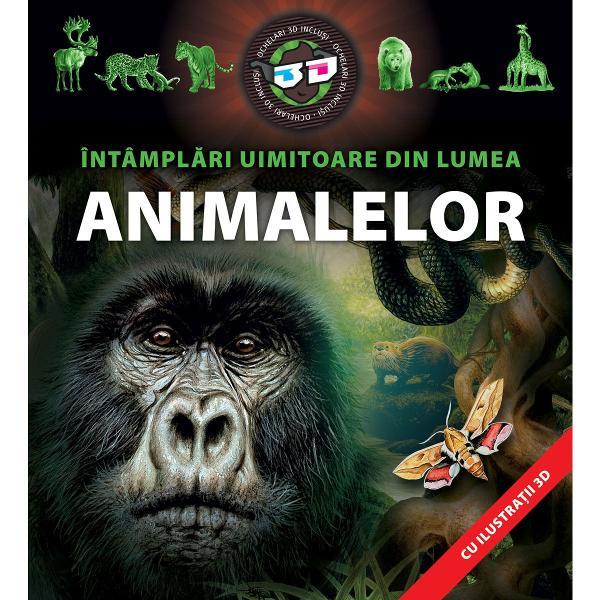 Volumul de fa&539;&259; v&259; pune la dispozi&539;ie într-o form&259; concentrat&259; dar accesibil&259; &537;i atr&259;g&259;toare o mul&539;ime de detalii interesante despre via&539;a animalelor din întreaga lume În plus ve&539;i g&259;si curiozit&259;&539;i &537;i recorduri din lumea insectelor a p&259;s&259;rilor reptilelor &537;i mamiferelor Imaginile tridimensionale pe care le pute&539;i admira cu ajutorul ochelarilor speciali v&259;