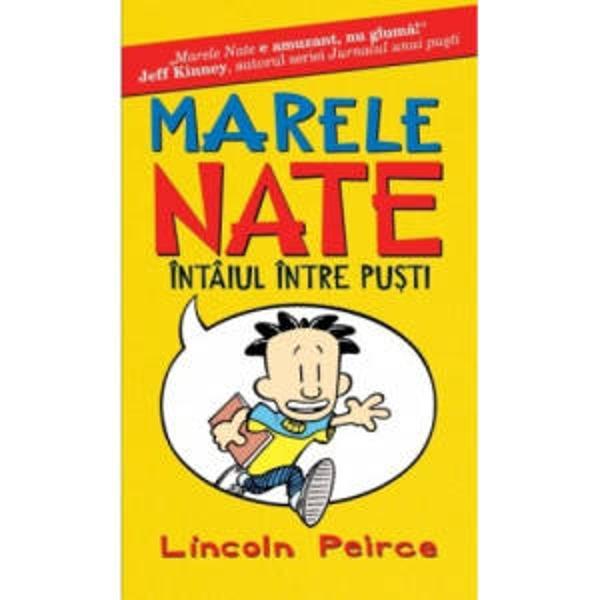 Marele Nate este intaiul intre pusti Pentru fanii seriei Jurnalul unui pusti iata&131;-l pe Nate capul na&131;zbatiilor nevinovate si cu siguranta&131; elevul certat cu profii  Nate stie ca&131;-l asteapta&131; lucruri ma&131;rete Lucruri cu adeva&131;rat ma&131;reteDar lucrurile nu merg intotdeauna asa cum vrei tu doar pentru ca&131; esti grozavNecazurile se tin scai de el dar Nate nu se sperie niciodata&131; Stie ca&131;-i cel mai bun  A citit intr-un ra&131;vas