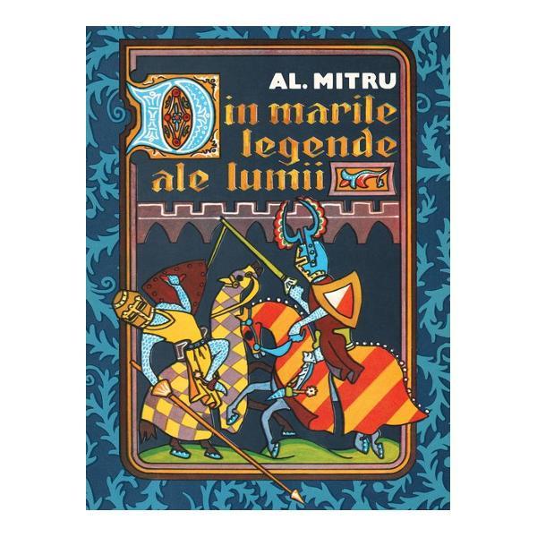 Una dintre cele mai frumoase edi&539;ii cu pove&537;ti &537;i legende t&259;lm&259;cite de Alexandru Mitru în stilul s&259;u simplu inegalabil