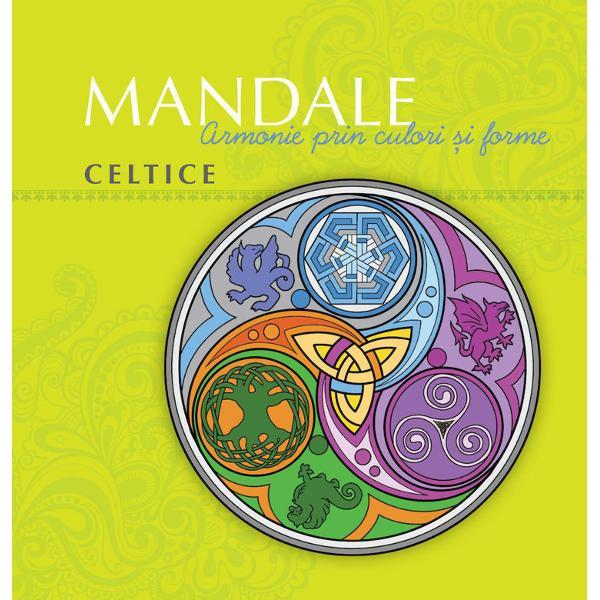 Mandalele ne ajuta sa ne gasim echilibrul prin intermediul jocului cu forme si culori Cu ajutorul unui punct central mandala ne permite sa ne deschidem spre spiritual sa ne intelegem eul interior si sa-l armonizam cu lumea care ne inconjoara si sa evoluam astfel ca indiviziCu mandalele celtice descoperim cum sa ne unim energiile cu cele ale Mamei-Natura si sa gasim echilibrul intre invatare si evolutie cu ajutorul triskelionului al divinitatilor padurilor si al druizilor