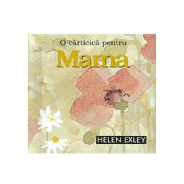Un tribut adus mamelor si uluitoarelor calitati Iata un minunat dar pentru minunata mama