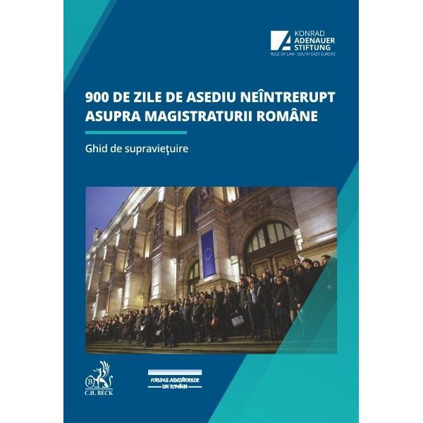 """Despre lucrareVolumul""""900 de zile de asediu neîntrerupt asupra magistraturii române Ghid de supravie&539;uire""""î&537;i propune s&259; realizezeun istoric al demersurilor magistra&539;ilor români pentru statul de drept &537;i independen&539;a magistraturii în perioada 2017-2019 analizând comportamentul autorit&259;&539;ilor publice &537;i"""