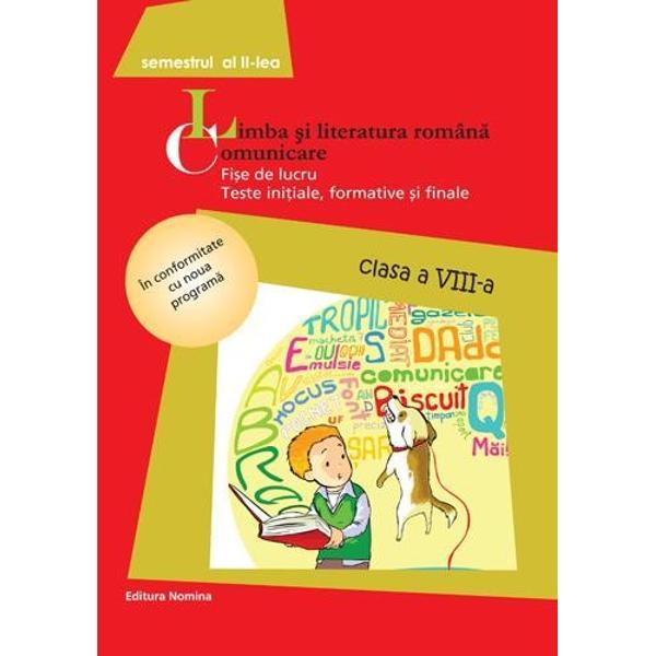 Limba romana - Fise de lucru clasa a VII a semestrul II 2014