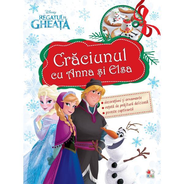 Disney Regatul de gheata Craciunul cu Anna si Elsa