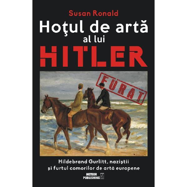 ar fi o grava eroare sa credem ca furtul de arta este cumva un delict minor al epocii naziste De fiecare opera de arta este atasata cel putin o tragedie umana si o moarte AutoareaIn noiembrie 2013