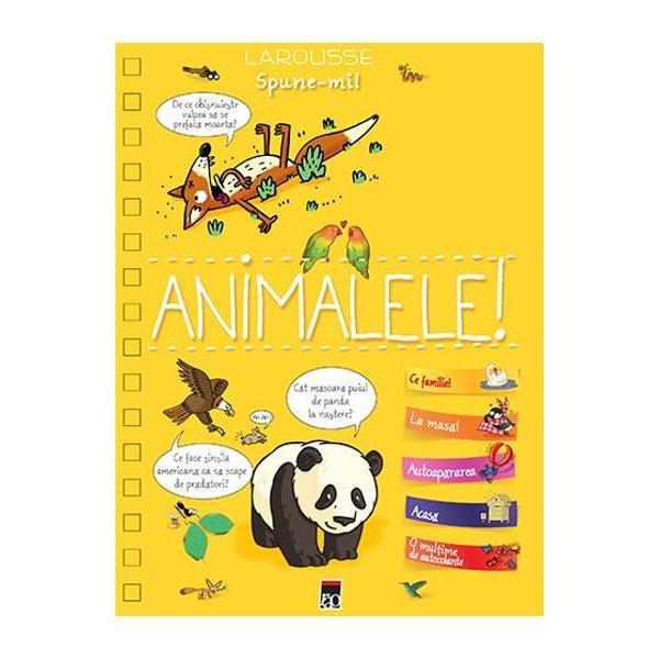 Spune-mi despre animale