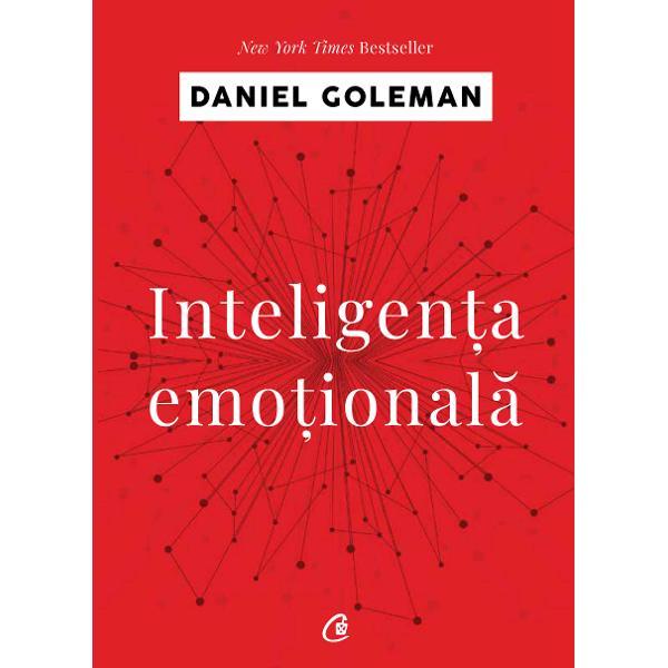 Cartea lui Daniel Goleman a marcat o revolu&355;ie uluitoare &238;n psihologie prin analiza importan&355;ei cov&226;r&351;itoare a emo&355;iilor &238;n dezvoltarea personalit&259;&355;ii umane Studiul s&259;u ne explic&259; cum atunci c&226;nd ne &238;n&355;elegem sentimentele situa&355;ia &238;n care ne afl&259;m devine mai limpede Descoperim chiar un nou mod de a privi cauzele bolilor care ne macin&259; familia &351;i