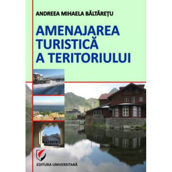 Amenajarea turistica a teritoriului