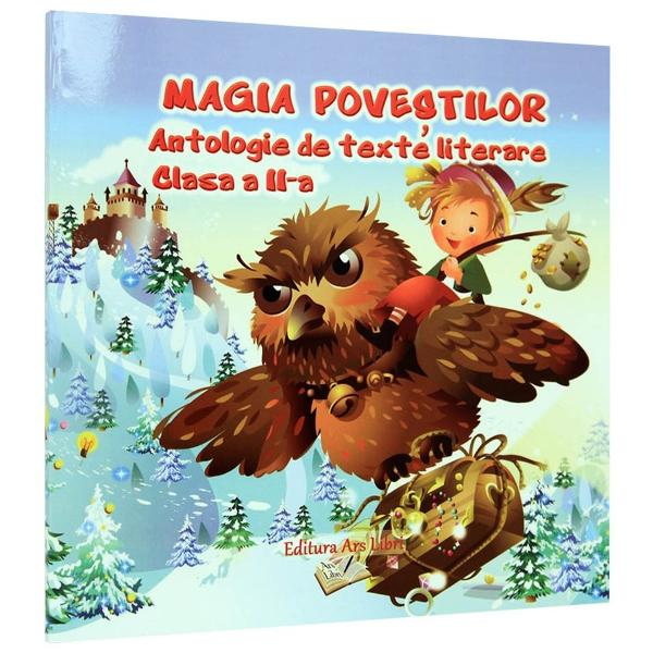 Magia povestilor clasa a II a Antologie de texte literare