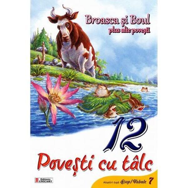 Broasca si boul - 12 Povesti