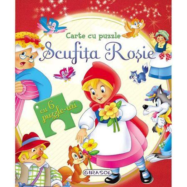 O poveste magica potrivita pentru micutii curiosiDescopera povestea Scufitei Rosii intr-o carte cu 6 pagini frumos ilustrate si 6 puzzle-uri a cate 6 piese fiecare
