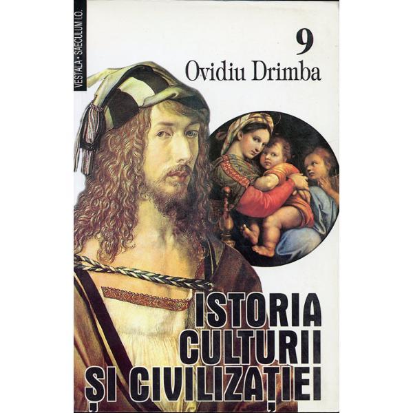 Istoria culturii si civilizatiei vol IX-X