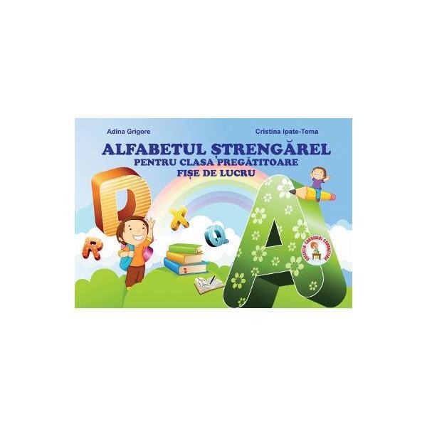 Alfabetul strengarel - Clasa pregatitoare