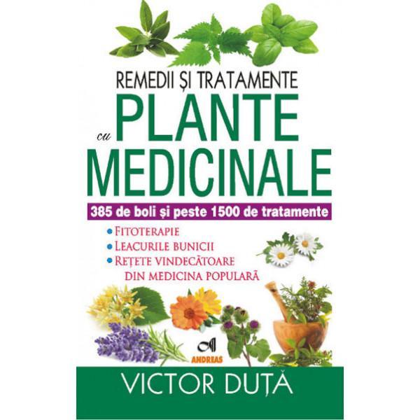 """Remedii si tratamente cu PLANTE MEDICINALE - Victor DutaDin antichitate si pânã în zilele noastre din Orient si pânã în Occident preoti alchimisti si întelepti au cercetat si au folosit virtutile plantelor forta lor tãmãduitoare pentru a alina suferintele oamenilorSpunând cã """"Alimentul sã-ti fie medicament"""" Hipocrate este socotit a fi un precursor al"""