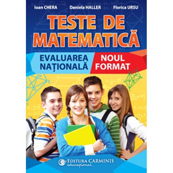 LucrareaTESTE DE MATEMATIC&258; EVALUAREA NA&354;IONAL&258; NOUL FORMATse adreseaz&259; elevilor care se preg&259;tesc pentru sus&355;inerea probei de matematic&259; de la Evaluarea Na&355;ional&259; examen sus&355;inut la finalul clasei a VIII-a începând cu anul 2021Cartea cuprinde 40 de teste realizate în conformitate cu programa pentru gimnaziu la matematic&259; &351;i respect&259; noul format al subiectului de