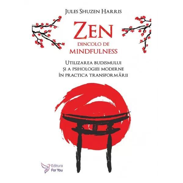 Zen pentru vremurile de aziPromisiunea pe care ne-o face budismul este c&259; ne vom sim&539;i des&259;vâr&537;i&539;i &537;i c&259; vom avea sentimentul de completitudine exact a&537;a cum suntem – atât când medit&259;m cât &537;i când ne ocup&259;m de