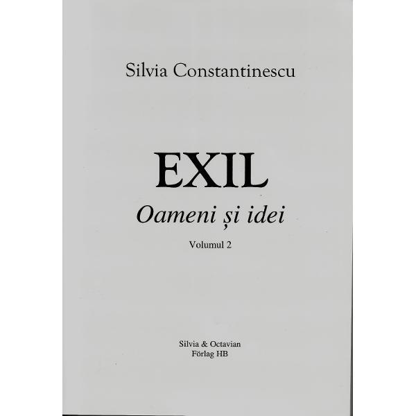 EXIL - Oameni si idei volII