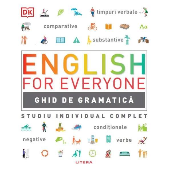Un ghid vizual complet al gramaticii limbii engleze britanice &537;i americane cu explica&539;ii simple &537;i pe în&539;elesul tuturor ideal pentru a înv&259;&539;a pas cu pas pe diferite niveluri de dificultate