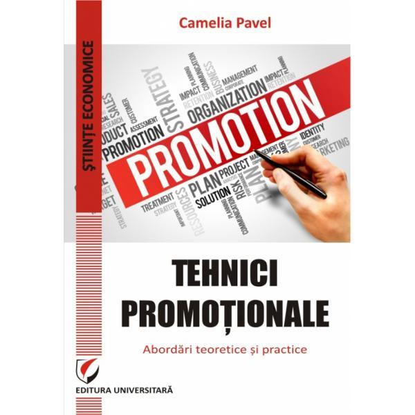 Tehnici promotionale Abordari teoretice si practice