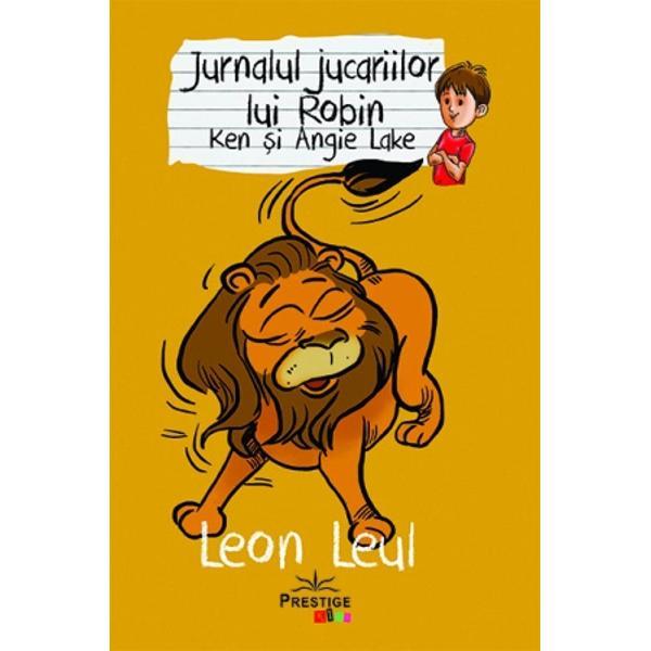 Leon LeulIn momentul in care Robin l-a cumparat pe Leon Leul se astepta la un animal feroce infricosator dar nu mica i-a fost surpriza cand de fapt nu a fost asa