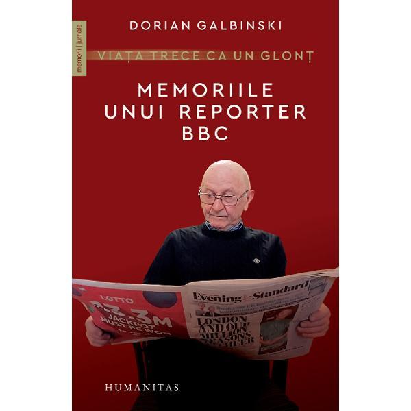 Dorian Galbinski Dorian Galor a fost cel mai longeviv membru al redac&539;iei în limba român&259; a unui post de radio celebru BBC World Service care a înso&539;it istoria celui de-al Doilea R&259;zboi Mondial a R&259;zboiului Rece &537;i apoi a c&259;derii Cortinei de Fier Martor pre&539;ios al unor evenimente politice pe care &537;i le aminte&537;te în detaliile lor pline de umor sau înc&259;rcate de consecin&539;e grave autorul acestei