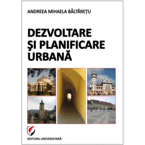 Dezvoltare si planificare urbana