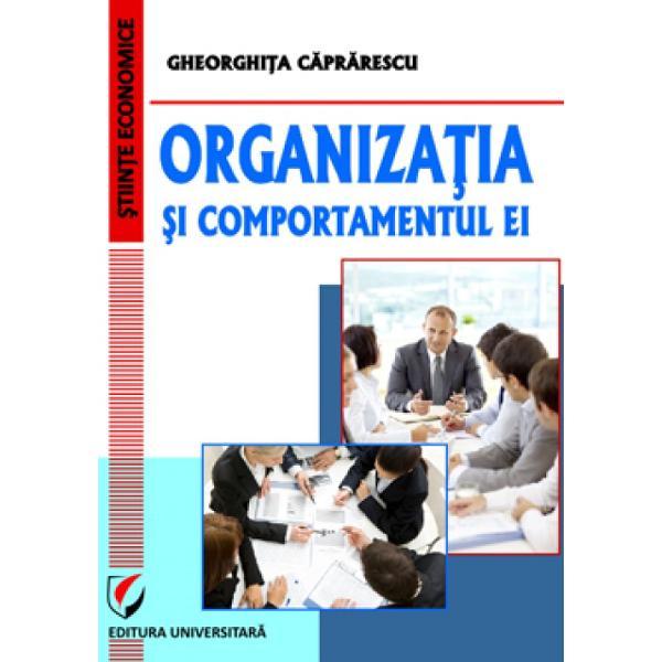Organizatia si comportamentul ei