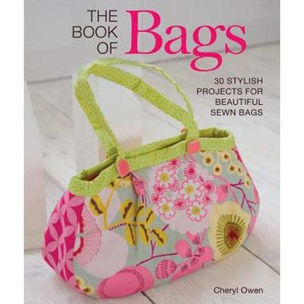 Find a bag to suit every outfit and occasion in this delightful collection of 30 easy-to-make bagsThe Book of Bagsoffers step-by-step sewing projects suitable for experienced crafters and newcomers alike Each bag can be given a completely different look simply by changing the fabric Customize your creations with embroidery applique or beading--the possibilities are endless The same basic techniques used throughout the projects are explained in detail at the front of