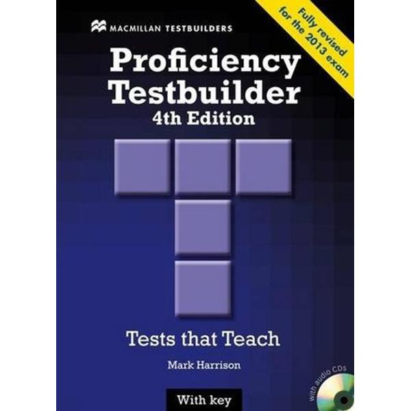 Another title in this popular series of Tests that teach designed to help improve students exam performance and increase language competence at Proficiency level Fully Revised for the Cambridge ESOL Proficiency 2013 exam there is now an option to buy this testbuilder to include access to Macmillan Practice Online