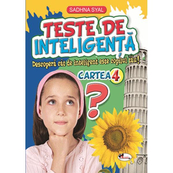 Odat&259; cu înaintarea în vârst&259; a copiilor apar din ce în ce mai multe întreb&259;ri la care ace&537;tia caut&259; r&259;spunsuri Ele sunt dintre cele mai variate pornind de la mici curiozit&259;&539;i &537;i ajungând pân&259; la cele care contribuie la l&259;rgirea orizontului cunoa&537;teriiTeste de inteligen&539;&259; î&537;i propune s&259; r&259;spund&259; la cât mai multe dintre acestea într-un mod