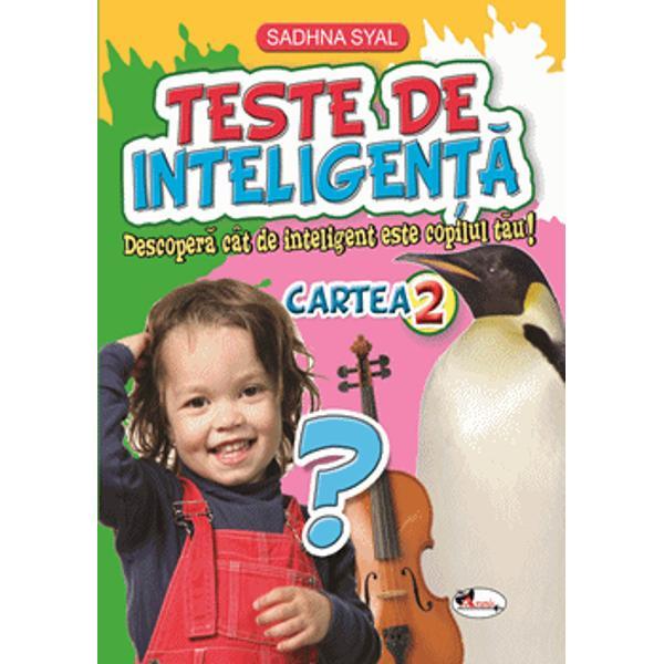 Teste de inteligen&539;&259; se adreseaz&259; copiilor care caut&259; r&259;spunsuri la &238;ntreb&259;ri din via&539;a de zi cu zi Informa&539;iile cuprinse &238;n aceast&259; carte sunt din domenii de interes general Bune Maniere P&259;r&539;i ale corpului Sunete produse de animale Personaje din desene animate etc &537;i vor trezi interesul cititorilor c&259;rora le sunt adresate
