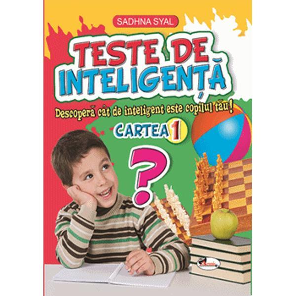 Teste de inteligen&539;&259; se adreseaz&259; copiilor afla&539;i permanent în c&259;utarea unor noi r&259;spunsuri pe care le folosesc în preg&259;tirea de zi cu zi dar contribuie &537;i la extinderea orizontului cunoa&537;terii Informa&539;iile din aceste c&259;r&539;i sunt înso&539;ite de ilustra&539;ii atractive care vor trezi interesul cititorilor c&259;rora le sunt adresate &537;i vor ajuta la dezvoltarea abilit&259;&539;ilor de