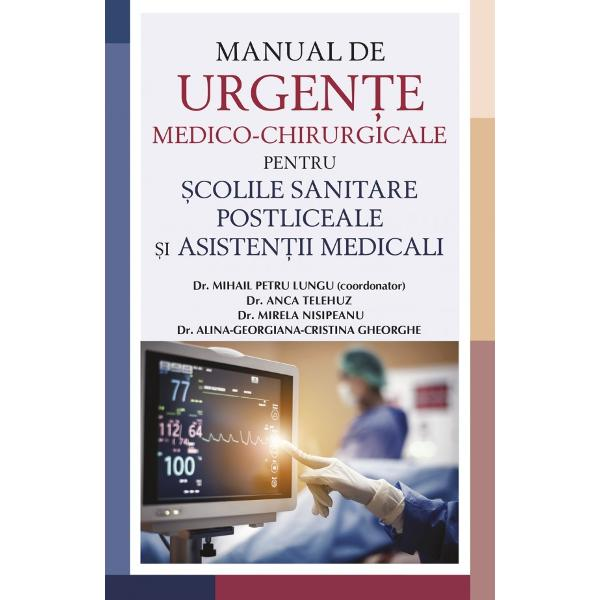 Ghidul cadrelor medii în domeniul urgen&539;elor medico-chirurgicaleLucrarea de fa&539;&259; reprezint&259; un instrument extrem de util în formarea profesional&259; a cadrelor mediiManualul con&539;ine informa&539;ii esen&539;iale despre principalele urgen&539;e medico-chirurgicale întâlnite în practica de zi cu zi Este conceput pentru a le oferi suport &537;i îndrumare atât