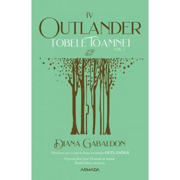 Povestea care a stat la baza serialului OUTLANDERO poveste f&259;r&259; rival Personaje de neuitat Detalii istorice savuroase Seria Outlander partea a IV-aDup&259; dou&259; decenii de fr&259;mântare Claire s-a întors iar în timp &537;i s-a reîntâlnit cu Jamie de data aceasta pe continentul american Dar pre&539;ul pe care l-a pl&259;tit e unul imens a l&259;sat-o în urm&259; pe fiica lor BriannaAmerica