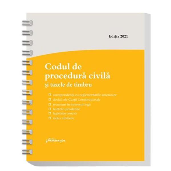 Lucrarea de fata cuprinde textul actualizat al Codului de procedura civila precum si cate un extras din Legea nr 762012 de punere in aplicare si din Legea nr 22013 Pe langa acestea a fost inclusa si OUG nr 802013 privind taxele judiciare de timbruO tabla de materii detaliata si un index alfabetic ale codului au fost intocmite pentru a face mai usoara cautarea institutiilorcuvintelor-cheieInCodul de procedura civila si taxele de timbru la