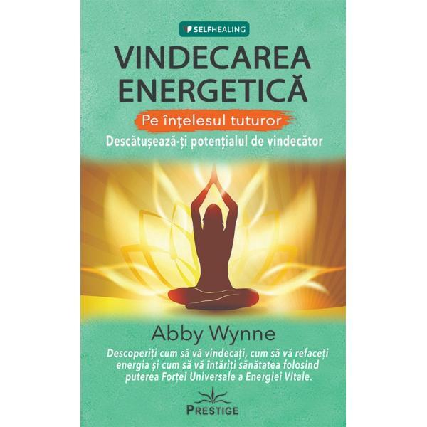 Descoperiti cum sa va vindecati cum sa va refaceti energia si cum sa va intariti sanatatea folosind puterea Fortei Universale a Energiei VitaleVindecarea energetica este o tehnica puternica bazata pe principiul ca trupul nostru fizic este doar o parte din imaginea de ansamblu a bunastarii noastre ca avem de asemenea un corp energetic care ne afecteaza sanatatea fizica mentala si emotionala In aceasta carte inzestrata vindecatoare energetica Abby Wynne explica impactul pe