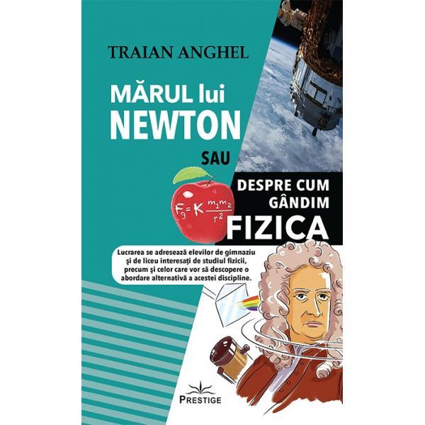 In carte sunt analizate o serie de teme de fizica folosind metoda pe care insusi Newton a utilizat-o atunci cand a descoperit legea atractiei gravitationale aplecarea cu luare aminte asupra problemei abordate analiza cazului particular pe care aceasta il reprezinta si generalizarea sa De aceea pentru a intelege natura si lumea in care traim trebuie sa gandim fizica De asemenea nu trebuie sa neglijam rolul important al intuitiei si al imaginatieiCartea demonstreaza ca