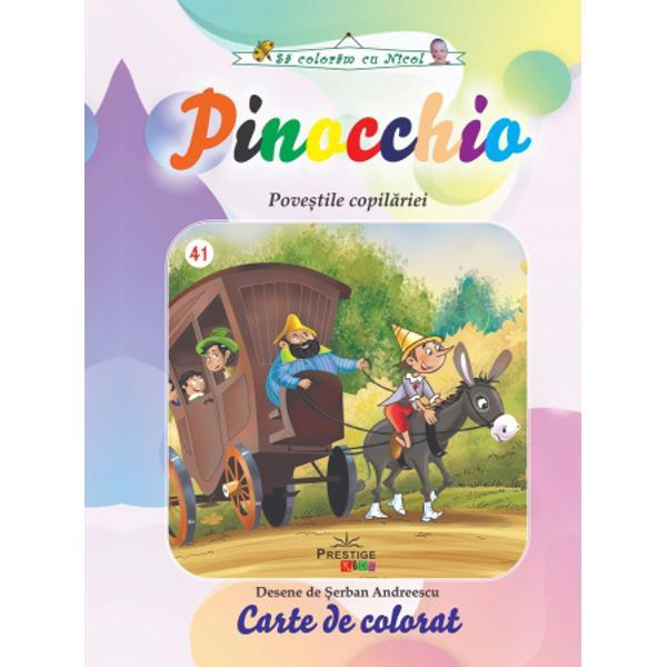 Descopera povesti minunate colorand scene fabuloase din basmul Pinocchio