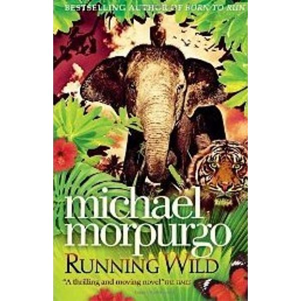 The epic and heart-rending jungle adventure from the nation's favourite storyteller Michael MorpurgoFor Will and his mother going to Indonesia isnt just a holiday Its an escape a new start a chance to put things behind them – things like the death of Wills fatherAnd to begin with it seems to be just what they both needed But then Oona the elephant Will is riding on the beach begins acting strangely shying away from the sea And