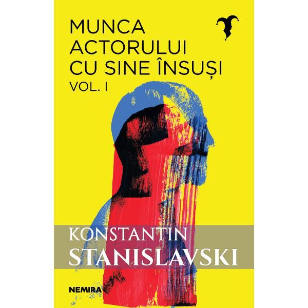"""O CARTE FUNDAMENTAL&258; ÎN ISTORIA TEATRULUI &536;I UN MANUAL DE STUDIU PENTRU ACTORI REGIZORI &536;I PROFESIONI&536;TI AI SCENEIMunca actorului cu sine însu&537;i celebra lucrare a lui Stanislavski marcheaz&259; o schimbare fundamental&259; în felul în care este gândit jucat &537;i privit teatrul Pe lâng&259; faptul c&259; face trecerea de la stilul demonstrativ """"teatral"""" de a juca la cel autentic axat pe"""