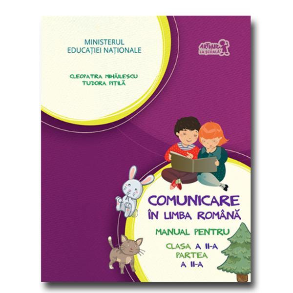 Comunicare in limba romana clasa a II partea a II a  CD