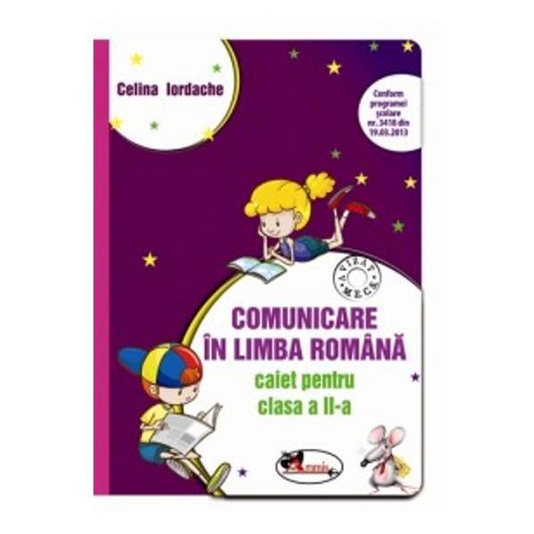Caietul de Comunicare în limba român&259; pentru clasa a II-a este elaborat în conformitate cu programa &537;colar&259; &537;i asigur&259; prin con&539;inut o abordare complex&259; a comunic&259;rii din perspectiva proceselor de receptare a mesajului oral &537;i scris &537;i de exprimare oral&259; &537;i scris&259; Materialul propune activit&259;&539;i care pun elevii în situa&539;ii de înv&259;&539;are concret&259; precum exerci&539;ii