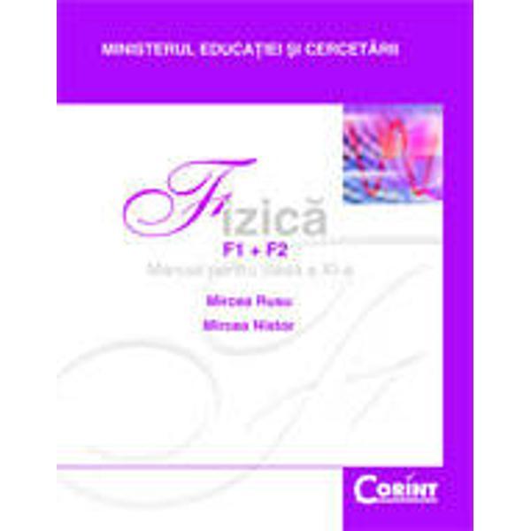 Manual de fizica pentru clasa a XI-a F1F2