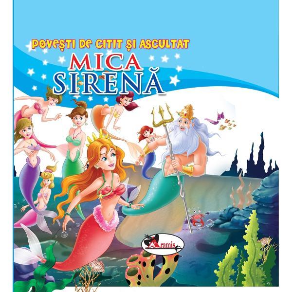 Povesti de citit si ascultat - Mica Sirena