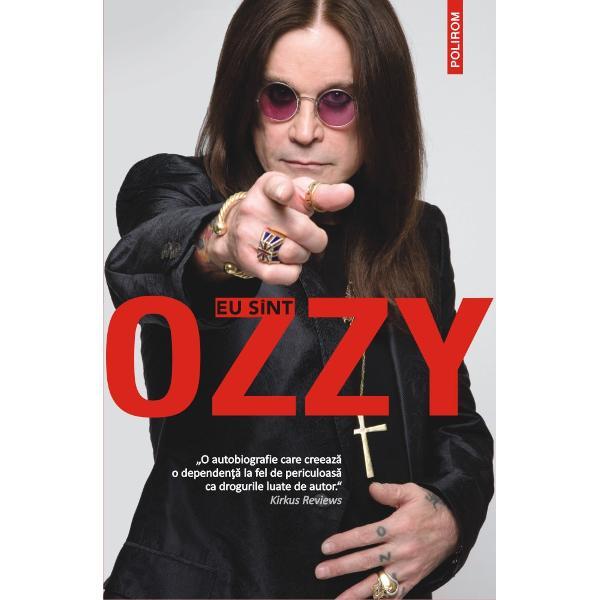 """BestsellerThe New York TimesTraducere din limba englez&259; &351;i note de Mircea Pric&259;jan""""O autobiografie care creeaz&259; o dependen&539;&259; la fel de periculoas&259; ca drogurile luate de autor"""" Kirkus ReviewsÎn stilul s&259;u colorat &351;i spumos Ozzy Osbourne o legend&259; a rockului î&351;i deap&259;n&259; incredibila poveste de via&355;&259; de la copil&259;ria"""