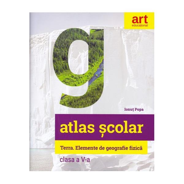 Elemente de GEOGRAFIE fizic&259; Acest atlas reprezint&259; un suport didactic deosebit de util atât pentru orele de geografie de la clasa a V-a cât &537;i pentru studiul individual